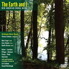 Image for <span>The Earth and I: New American Choral Music</span>