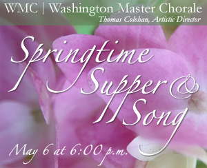 Springtime Supper and Song, May 6 at 6pm